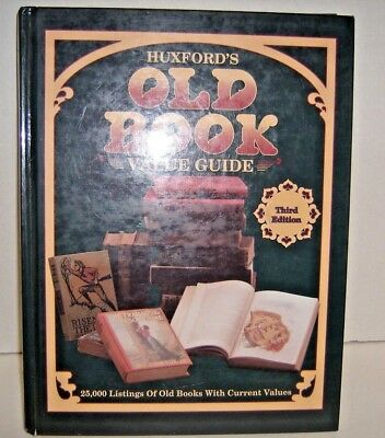 Huxford 's Old Book Value Guide 3rd Edition 25,000 listings of old books