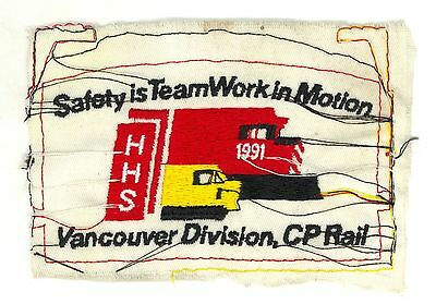 CPR Canadian Pacific Railway Vancouver Division HTF 1991 Safety Patch Proof