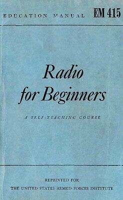 RADIO FOR BEGINNERS – A Self-Teaching Course (1943) - Antique Servicing - CD
