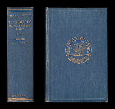 Historical Records of The Buffs EAST KENT REGIMENT 1914-9 Somme MESOPOTAMIA Gaza