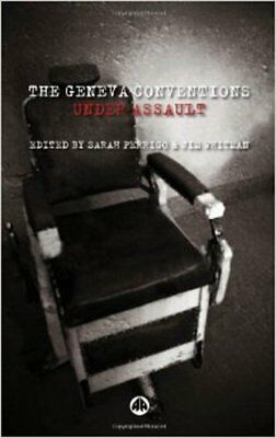The Geneva Conventions Under Assault, New,  Book