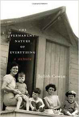 The Permanent Nature of Everything: A Memoir, New, Cowan, Judith Book