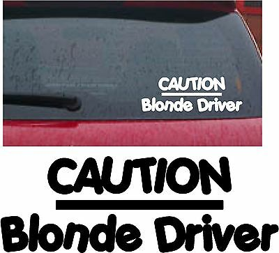 Caution blonde driver novelty funny girly car van window bumper sticker decal