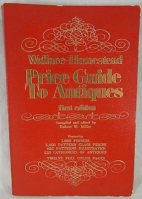 Vintage Wallace-Homestead PRICE GUIDE TO ANTIQUES, first edition Robert W Miller
