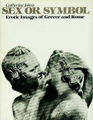 """Sex or Symbol"" Erotic Art Images Ancient Greece & Rome Beasts Phallus Evil Eye"