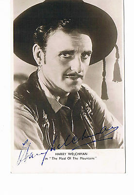 Harry Welchman - English actor  Hand Signed Photo card The Maid of the Mountains
