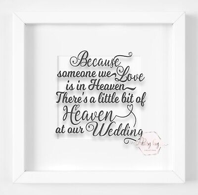 Because Someone We Love Is In Heaven Wedding Vinyl Decal Sticker Box Frame (V30)