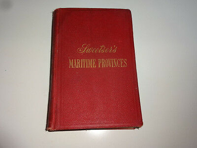 1892 Sweetser's Maritime Provinces with Map Handbook & Guide