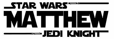 Star Wars Name Jedi Vinyl Wall Home Decor Decal Quote Inspirational Adorable