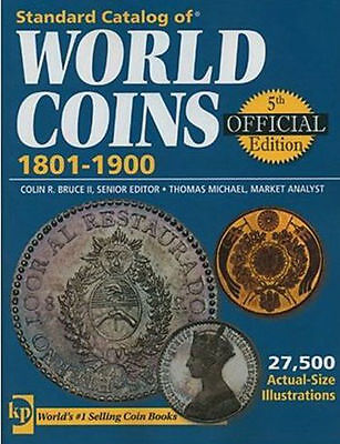 Standard Catalog Of World Coin 1801-1900 5th Official Edition