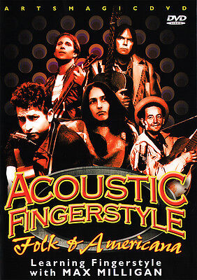 ArtsMagic ACOUSTIC FINGERSTYLE Guitar FOLK & AMERICANA Lessons DVD Max Milligan