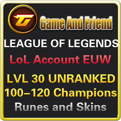 LOL Account League of Legends EUW EU West Level 30 Unranked 100-120 Champions