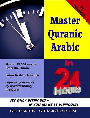 Master Quranic Arabic in 24 Hours ISBN: 9781907629877 Home Language Learning CD