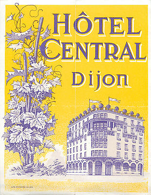 Hotel Central ~DIJON FRANCE~ Gorgeous & Scarce Luggage Label, c. 1925