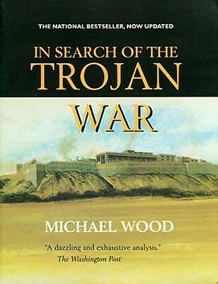 """In Search of the Trojan War"" Archaeology Troy Achilles Hector Greece Odysseus"