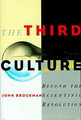 NEW Third Culture Beyond Scientific Revolution Physics Genetics Computer Science