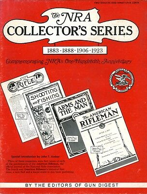 The NRA Collector's Series- Commemorating Nra's 100th Anniversary.