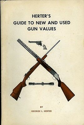 Herter's Guide to New and Used Gun Values: George L Herter