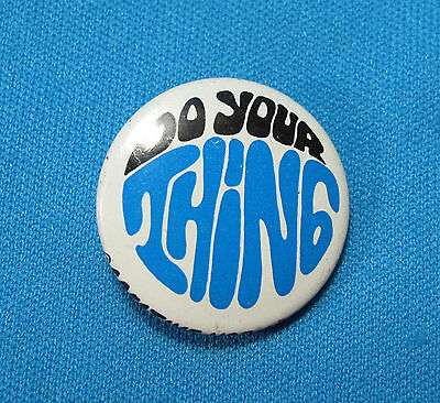 Vintage Do Your Thing Retro 1960s Pin Button Pinback Creative Hse Illinois