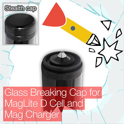Stealthy Glass Breaking End/Tail Cap MagLite D Cell Mag Charger Torch/flashlight