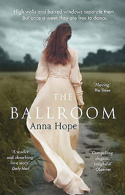 The Ballroom by Anna Hope Paperback BRAND NEW BESTSELLER
