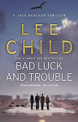 Bad Luck And Trouble: (Jack Reacher 11) by Lee Child Paperback NEW BESTSELLER