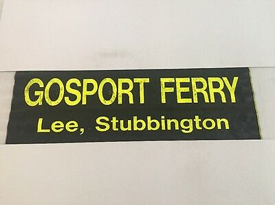 "Hoeford / Portsmouth Bus Blind May99 3 36""- Gosport Ferry Lee Stubbington"