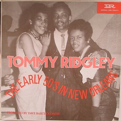 THE EARLY 50'S IN NEW ORLEANS - Tommy Ridgley (Vinyl LP)