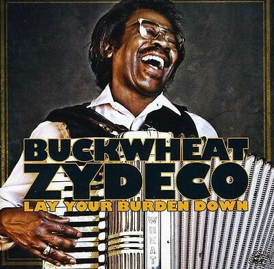 Buckwheat Zydeco - Lay Your Burden Down [New CD]