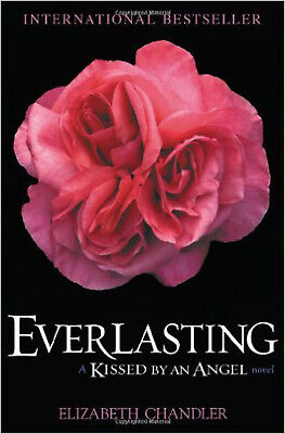 Everlasting: A Kissed by an Angel Novel, New, Chandler, Elizabeth Book