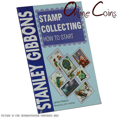 Stanley Gibbons Stamp Collecting: How To Start Paperback Book