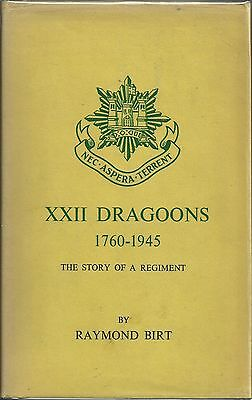 XXII Dragoons 1760-1945: The Story of a Regiment by Raymond Birt