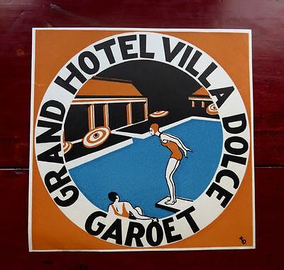 RARE...GRAND HOTEL VILLA DOLCE, GAROET...ORIGINAL LUGGAGE LABEL...1920s