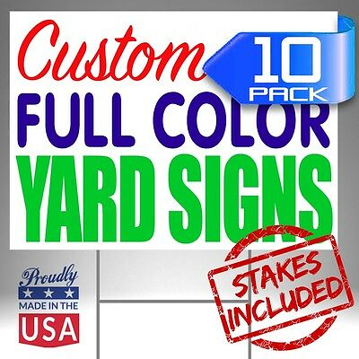 10 18x24 Custom Designed Yard Signs Full Color 2 Sided + FREE SHIPPING + STAKES