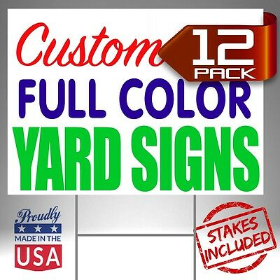 12 Custom Designed Yard Signs Full Color 2 Sided FREE SHIPPING + STAKES