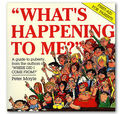 Peter Mayle WHAT'S HAPPENING TO ME? sex education for children, about puberty
