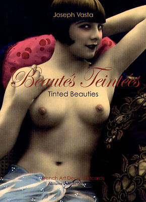 TINTED BEAUTIES 1920s Hand Tinted NUDES Paris Book 2009