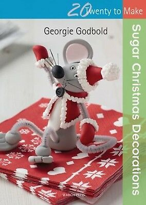 NEW  SUGAR CHRISTMAS DECORATIONS  20 designs TO MAKE by Val Pierce (Paperback