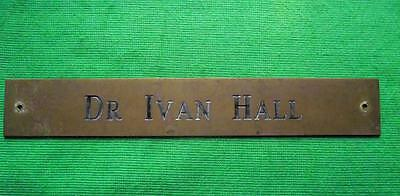 "Old Brass Vintage Sign Plaque Doctor Ivan Hall Surgeon Physician 12"" X 1.75"""