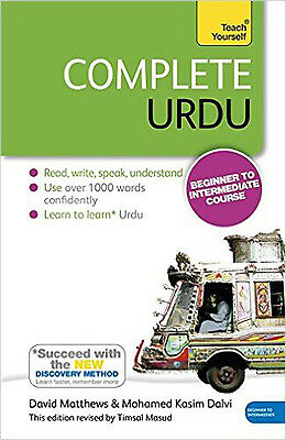 Complete Urdu Beginner to Intermediate Course: Book: New edition (Tys), New, Dal