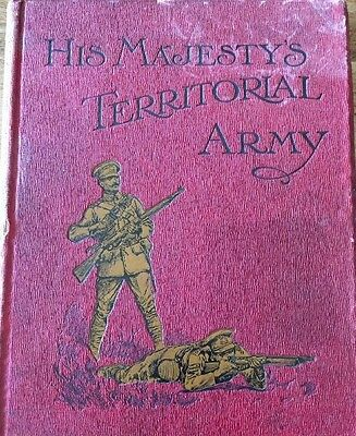 1912 His Majesty's Territorial Army by Walter Richards 1 St Edition