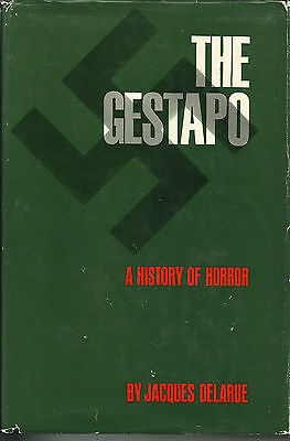 The Gestapo: A History of Horror by Jacques Delarue