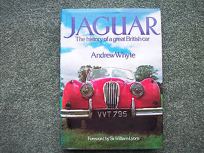 Jaguar,the History Of A Great British Car By Andrew Whyte