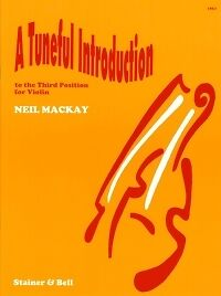 MACKAY TUNEFUL INTRODUCTION THIRD POSITION Violin