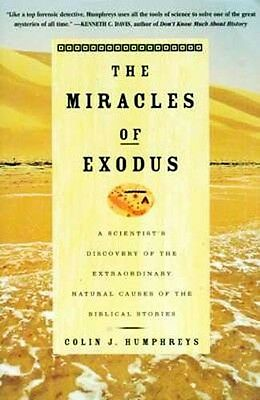 NEW HC Biblical Miracles of Exodus Natural Causes Red Sea Crossing Mount Sinai