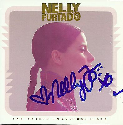 Nelly Furtado signed The Spirit Indestructible cd
