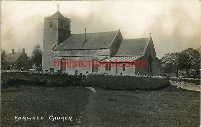 Real Photographic Postcard Yarwell Church, (Near Peterborough) Northamptonshire