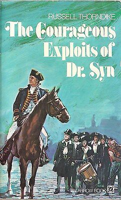 The Courageous Exploits of Dr. Syn by Russell Thorndike