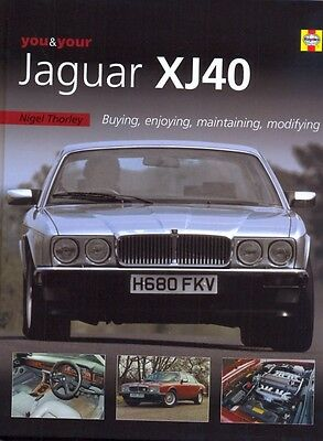 You and Your Jaguar XJ40 by Nigel Thorley excellent book