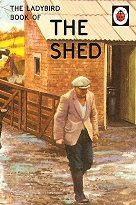 The Ladybird Book of the Shed NEW Hardback Classic Grown Up Adult Mans Gift DIY